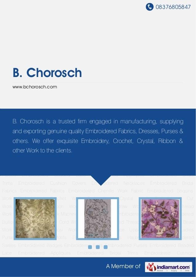 08376805847A Member ofB. Choroschwww.bchorosch.comEmbroidered Bridal Fabrics Embroidered Fabrics Embroidered Chenille Work...