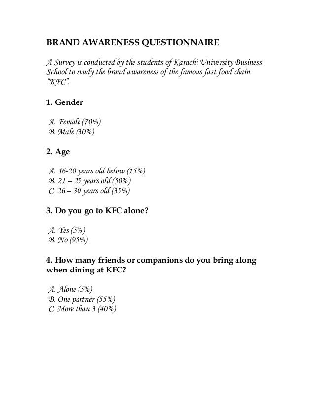 BRAND AWARENESS QUESTIONNAIREA Survey is conducted by the students of Karachi University BusinessSchool to study the brand...