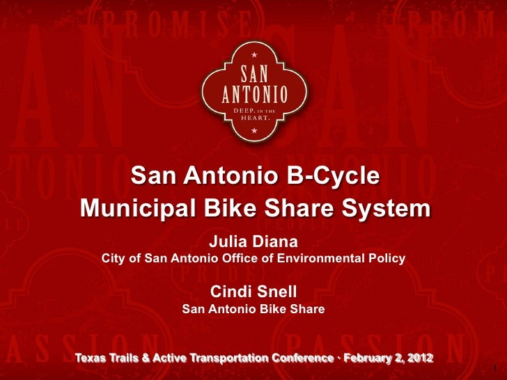 San Antonio B-CycleMunicipal Bike Share System                        Julia Diana    City of San Antonio Office of Environ...