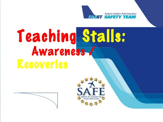 Teaching Awareness and Recovery from Stalls