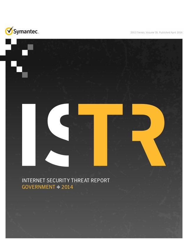 Symantec's Internet Security Threat Report for the Government Sector