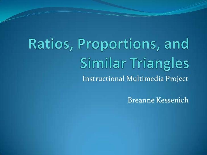 Instructional Multimedia Project             Breanne Kessenich