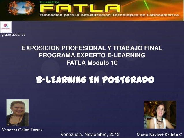 grupo acuarius           EXPOSICION PROFESIONAL Y TRABAJO FINAL               PROGRAMA EXPERTO E-LEARNING                 ...