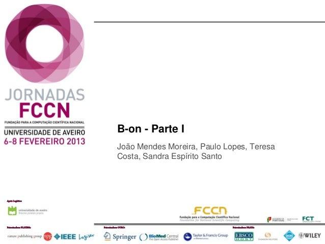 Jornadas FCCN: b-on: Relatório atividades 2012