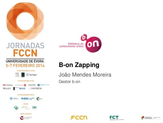 B-on Zapping João Mendes Moreira Gestor b-on