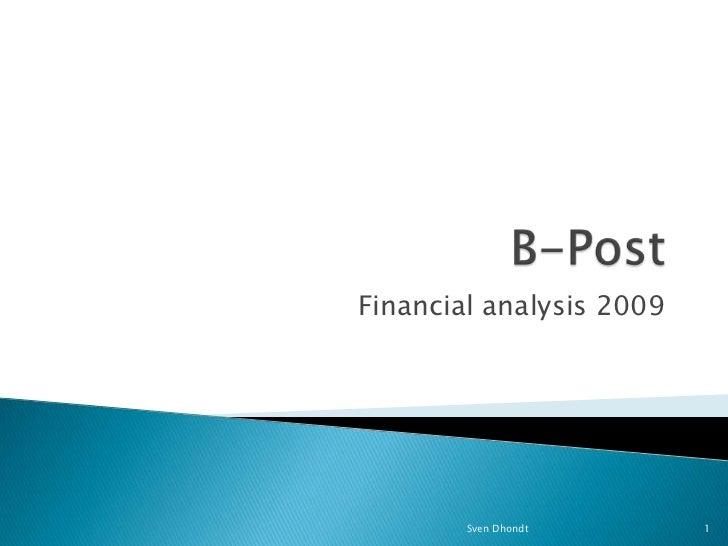 B-Post<br />Financial analysis 2009<br />1<br />Sven Dhondt<br />
