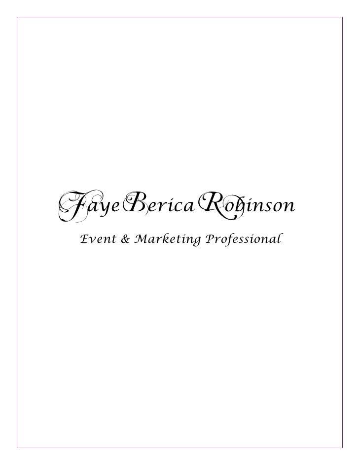 [Insert Date]Faye Berica Robinson Event & Marketing Professional