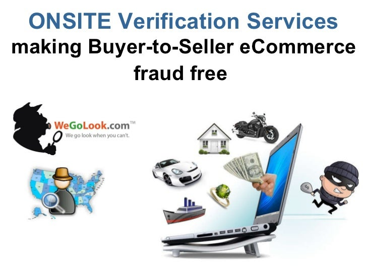 WeGoLook - Onsite Verification Services making Buyer-to-Seller eCommerce fraud free