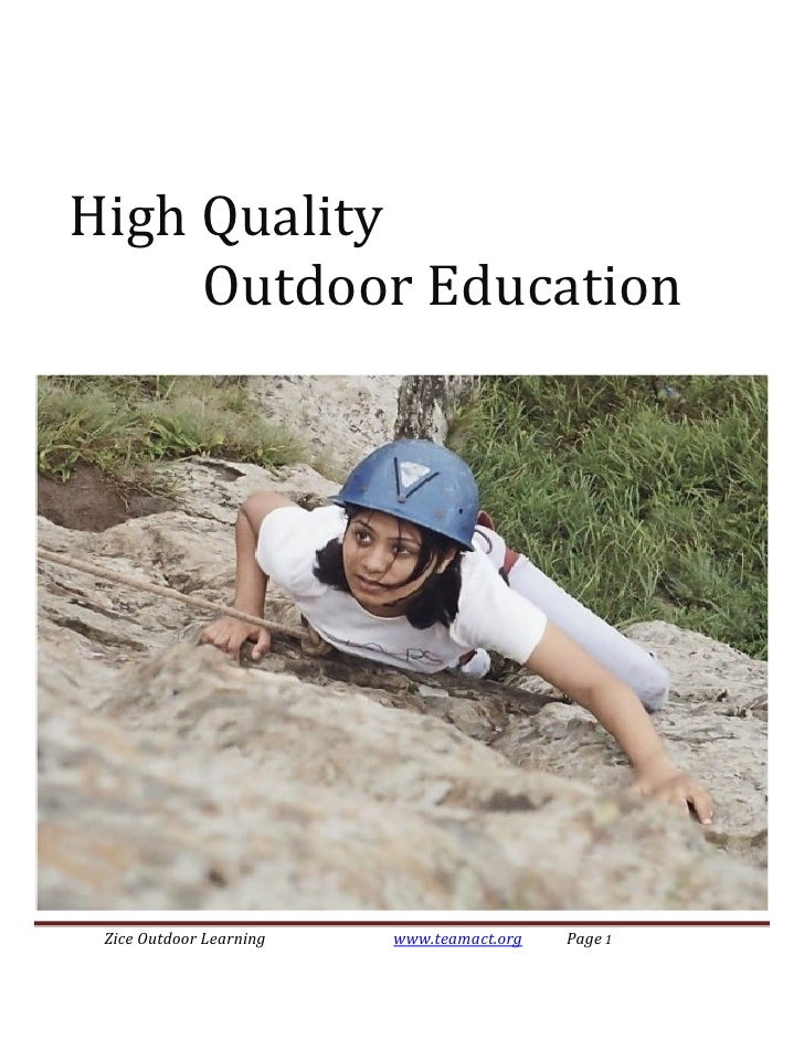 HighQuality           OutdoorEducation             ZiceOutdoorLearning       www.teamact.org     Page...