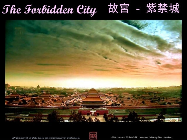 The Forbidden City 故宮 - 紫禁城 All rights reserved. Available free for non-commercial and non-profit use only.   First create...