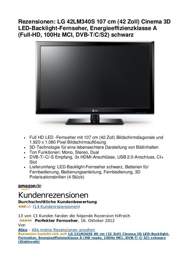 Rezensionen: LG 42LM340S 107 cm (42 Zoll) Cinema 3DLED-Backlight-Fernseher, Energieeffizienzklasse A(Full-HD, 100Hz MCI, D...