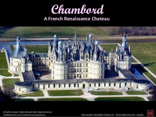 Chambord - A French Renaissance Chateau
