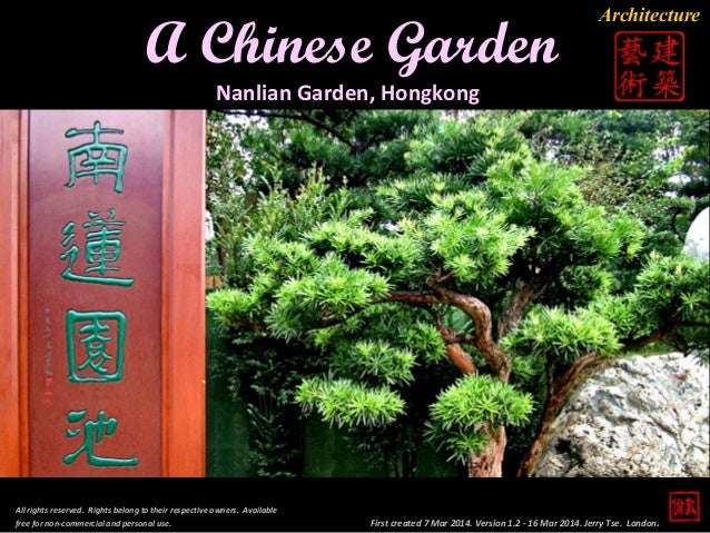 First created 7 Mar 2014. Version 1.2 - 16 Mar 2014. Jerry Tse. London. A Chinese Garden All rights reserved. Rights belon...