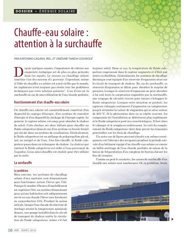 16 IMB - MARS 2016 DOSSIER > ÉNERGIE SOLAIRE Chauffe-eau solaire: attention à la surchauffe PAR ANTONINO LAGANA, ING., ET...