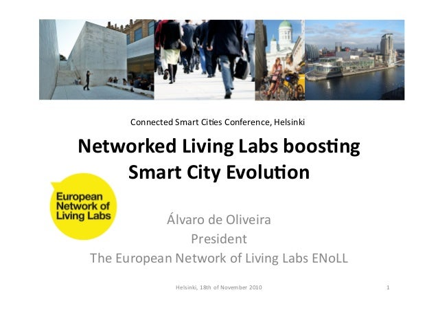 Networked  Living  Labs  boos2ng   Smart  City  Evolu2on   Álvaro  de  Oliveira   President   The  ...