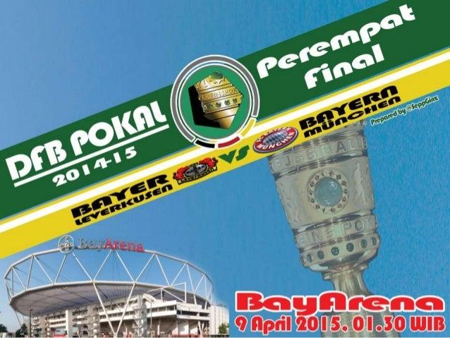Preview Bayer Leverkusen vs Bayern Munchen (DFB Pokal 2014-15)