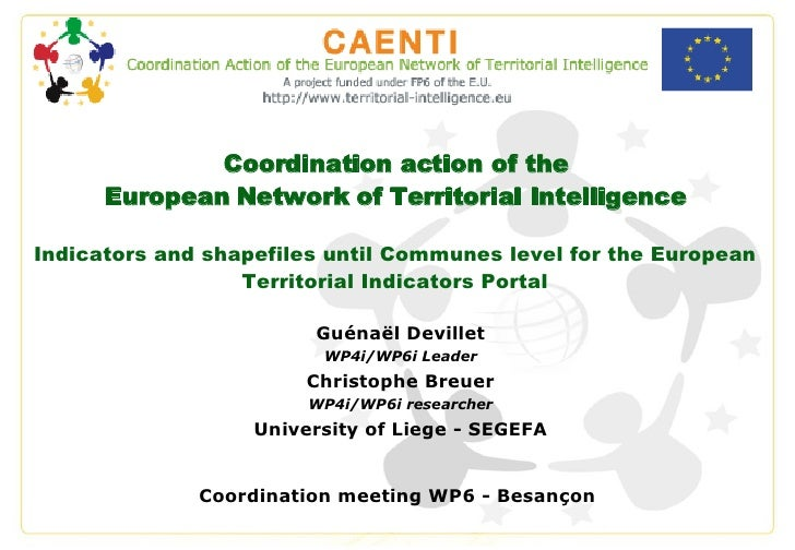 Coordination action of the European Network of Territorial Intelligence Indicators and shapefiles until Communes level for...