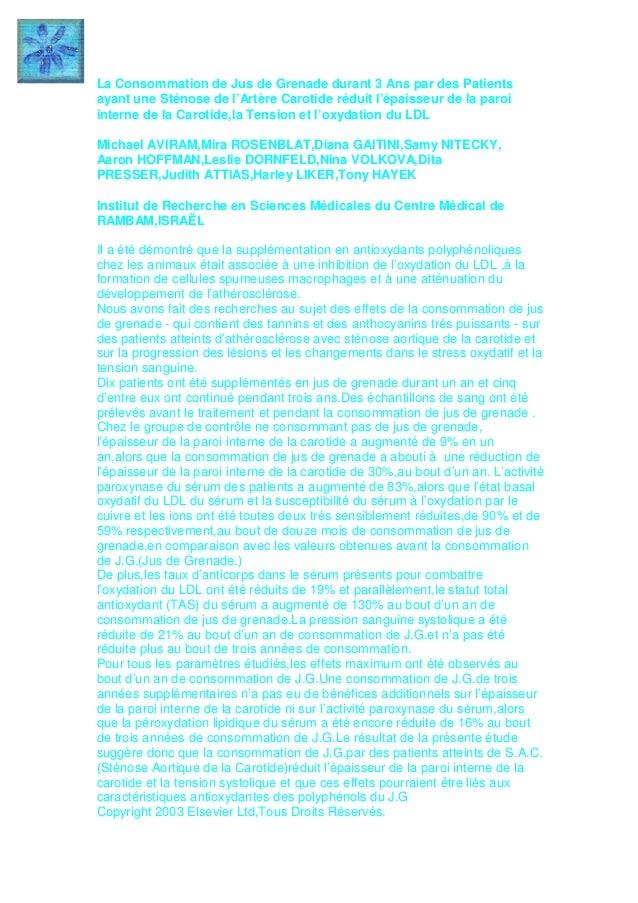 La Consommation de Jus de Grenade durant 3 Ans par des Patients ayant une Sténose de l'Artère Carotide réduit l'épaisseur ...