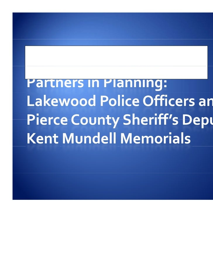 Partnership in Planning: The Lakewood Officers and Pierce County Sheriff's Deputy