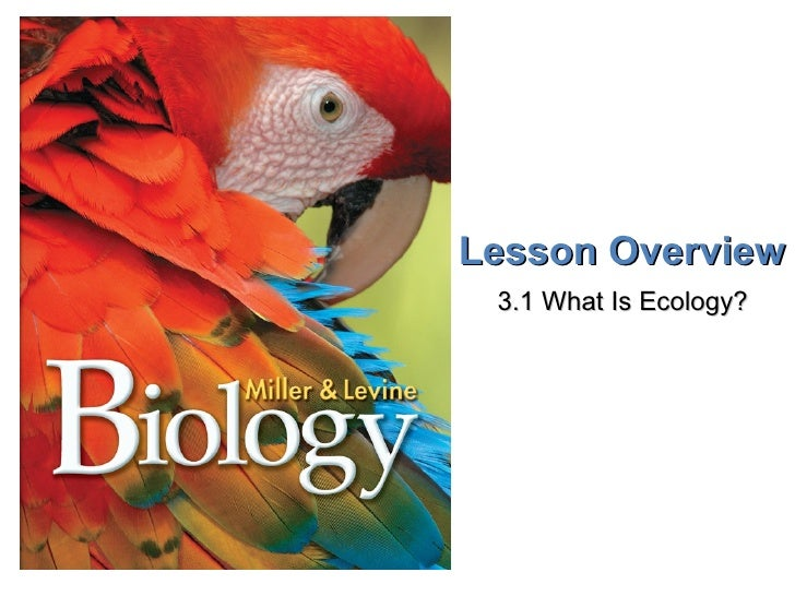 Lesson Overview   What is Ecology?                                     Lesson Overview                                    ...