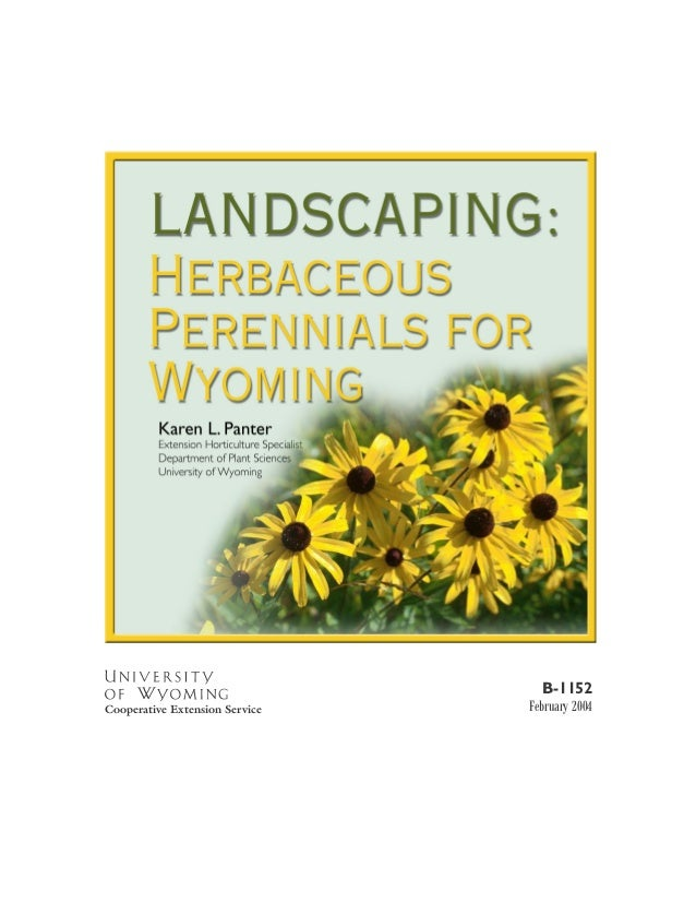 Landscaping: Herbaceous Perennials for Wyoming - University of Wyoming