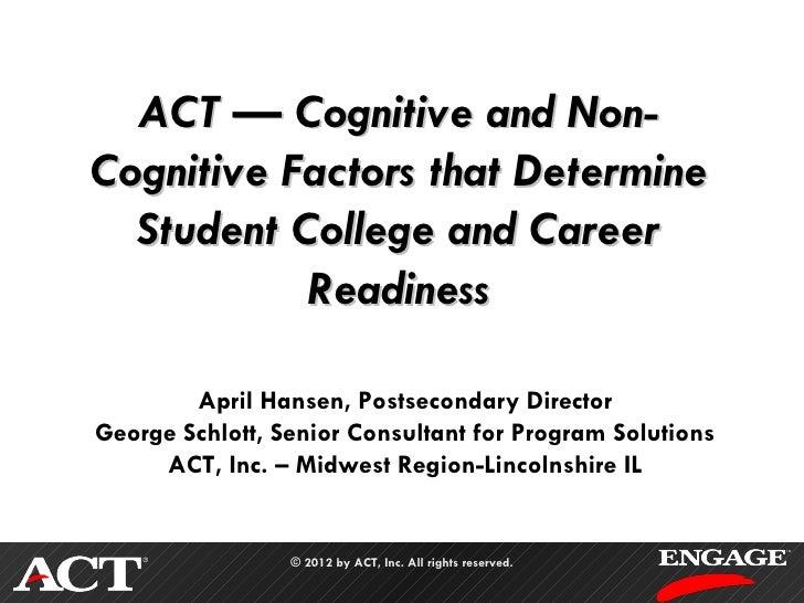 B11 ACT — Cognitive and Non-Cognitive Factors that