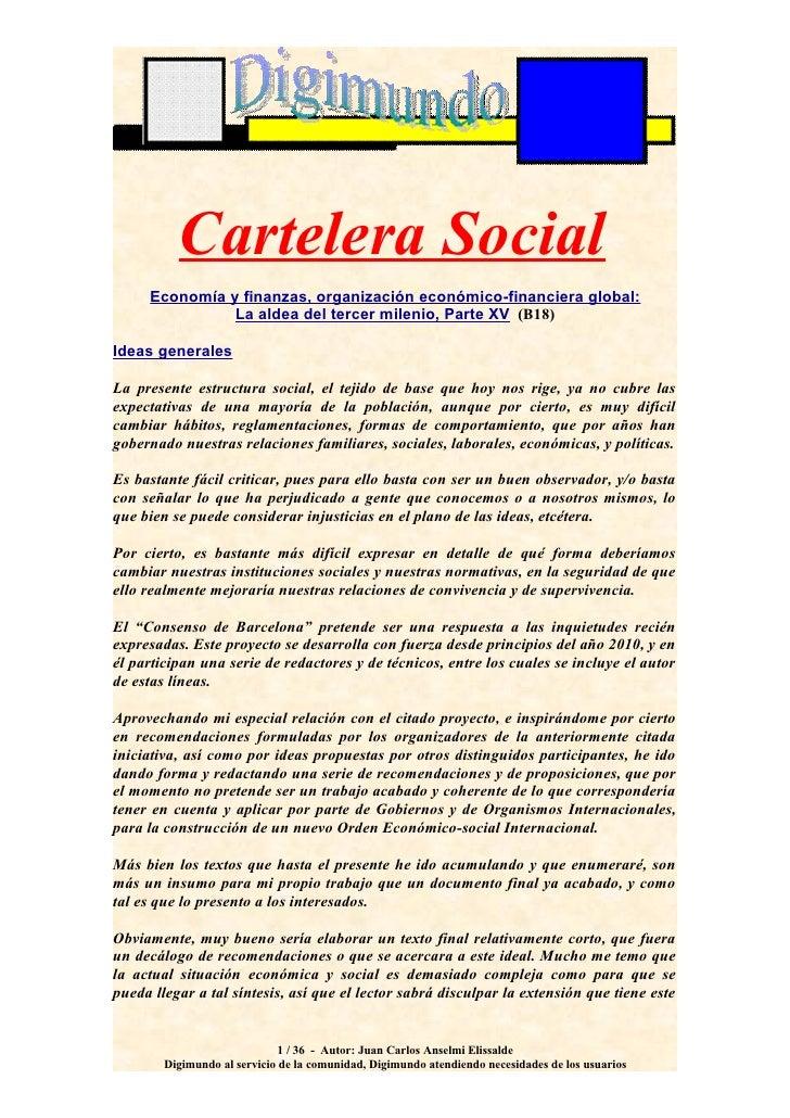 Cartelera Social     Economía y finanzas, organización económico-financiera global:               La aldea del tercer mile...