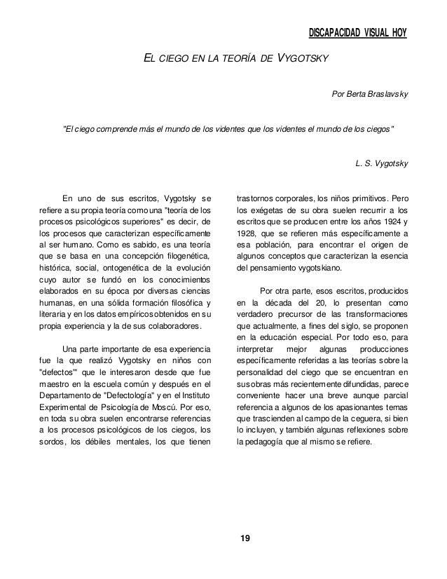 """DISCAPACIDAD VISUAL HOY 19 EL CIEGO EN LA TEORÍA DE VYGOTSKY Por Berta Braslavsky """"El ciego comprende más el mundo de los ..."""