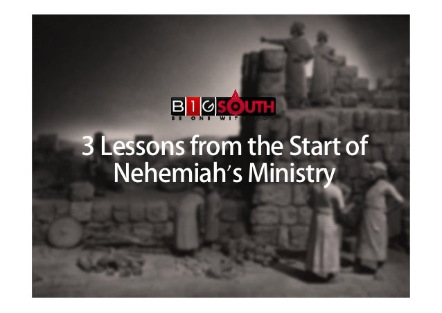 3 Lessons from the Start of Nehemiah's Ministry