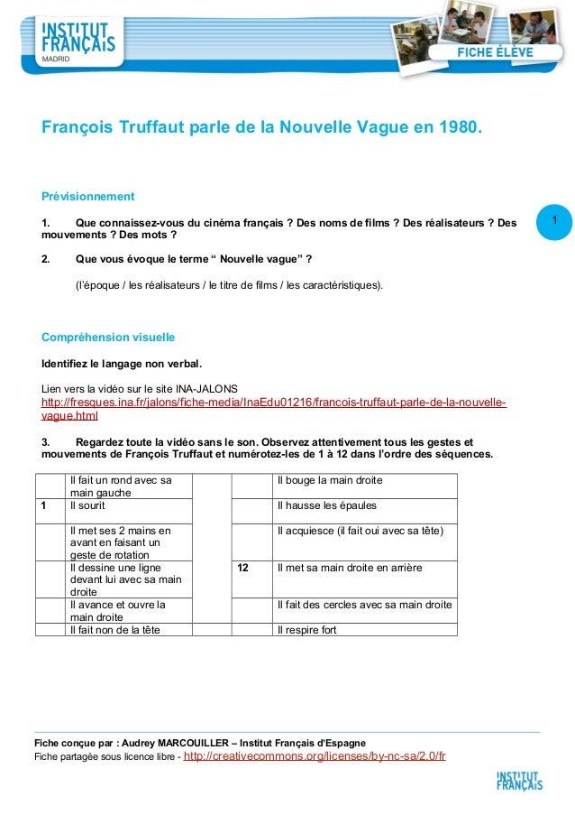 1 1 François Truffaut parle de la Nouvelle Vague en 1980. Prévisionnement 1. Que connaissez-vous du cinéma français ? Des ...