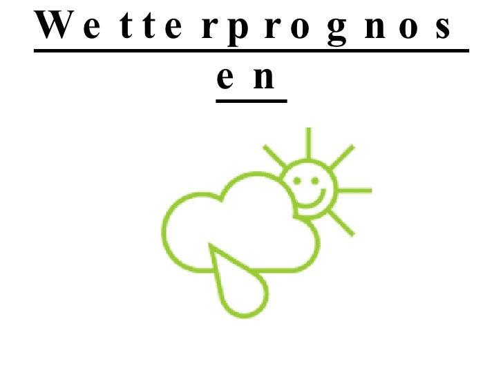 Wetterprognosen
