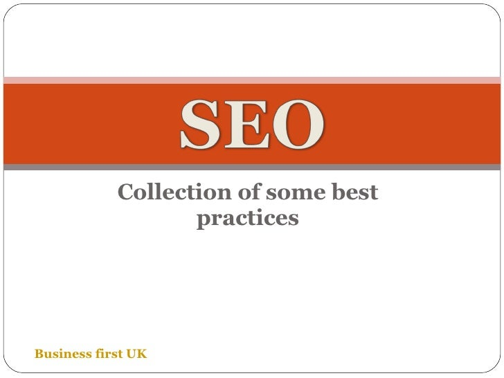 A collection of best practices in SEO