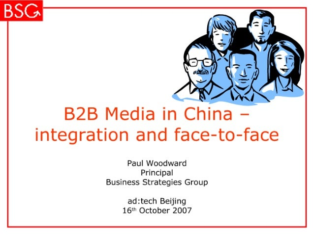 B2 B Media In China – Integration And Face To Face