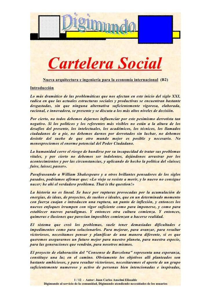 Cartelera Social        Nueva arquitectura e ingeniería para la economía internacional (B2) Introducción Lo más dramático ...