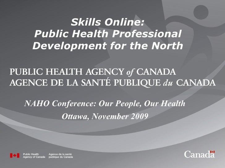 Skills Online:Public Health Professional Development for the North