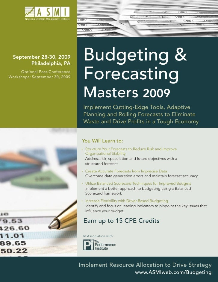 September 28-30, 2009         Philadelphia, PA                                  Budgeting &      Optional Post-Conference ...
