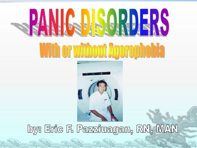 PANIC DISORDER           Patient experiences recurrent panic attacks and are worried about having more attacks. Acco...