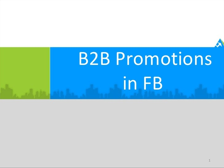 B2B Promotions     in FB             1