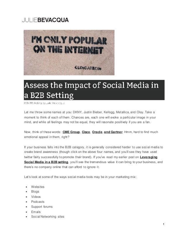 B2B Marketing: Assess the Impact of Social Media in a B2B Setting by Julie Bevacqua