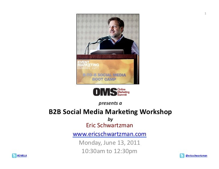 1                                  presents a              B2B Social Media Marke;ng Workshop             ...