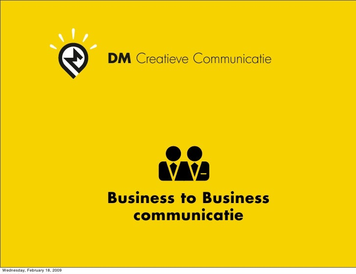DM Creatieve Communicatie                                    Business to Business                                   commun...