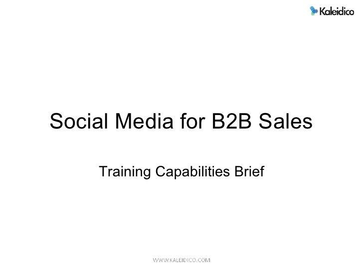 Social Media for B2B Sales      Training Capabilities Brief
