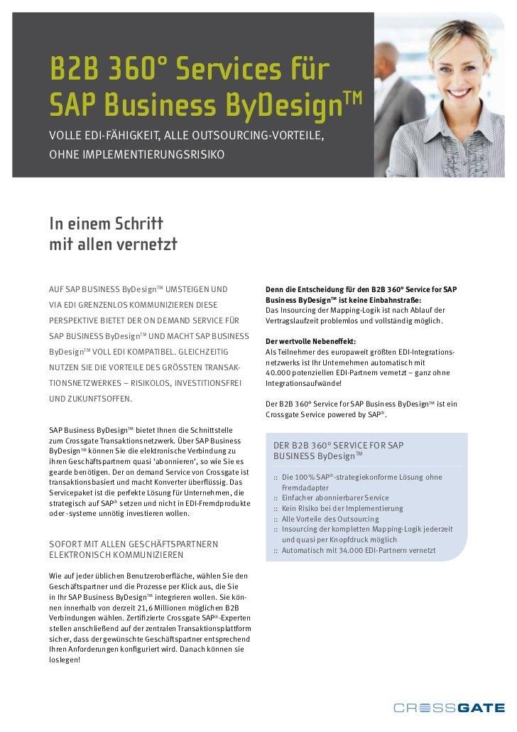 B2B 360° Services fürSAP Business ByDesignTMVolle eDI-FähIgkeIt, alle outsourcIng-VorteIle,ohne ImplementIerungsrIsIkoIn e...