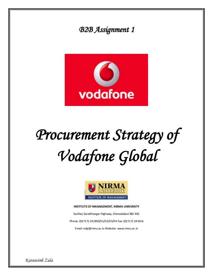 B2B Assignment 1     Procurement Strategy of        Vodafone Global                   INSTITUTE OF MANAGEMENT, NIRMA UNIVE...