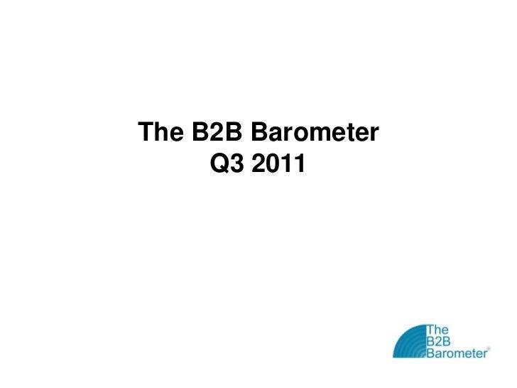 The B2B Barometer     Q3 2011