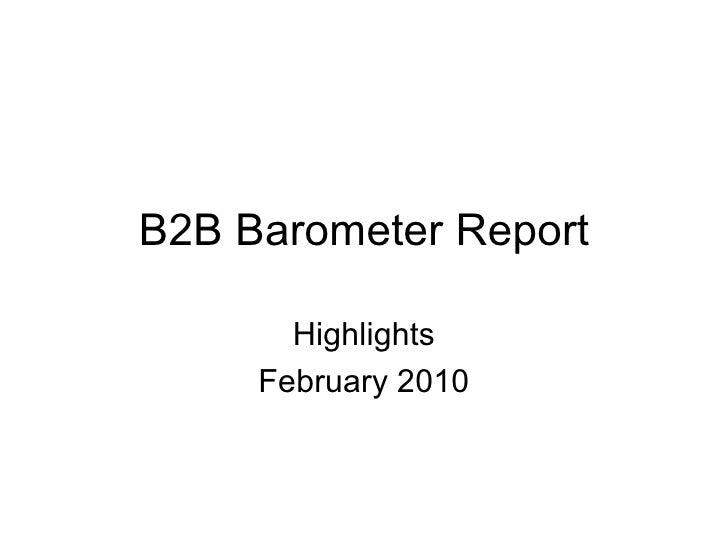 B2B Barometer Report Highlights February 2010