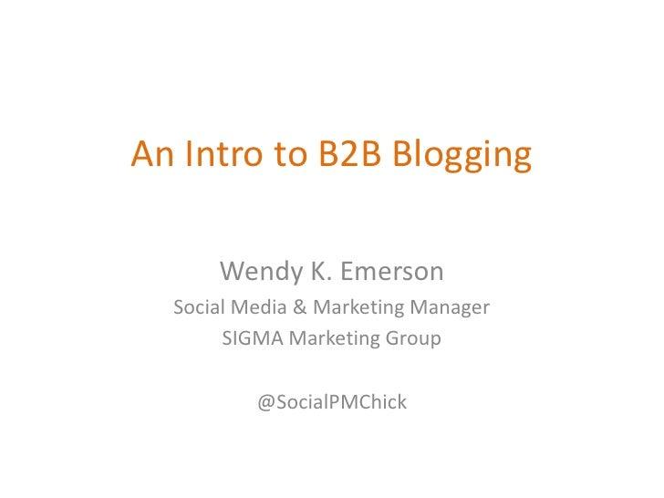 Intro to B2B Blogging