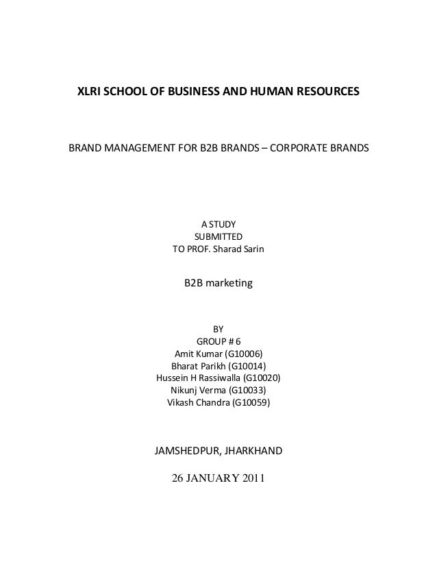 XLRI SCHOOL OF BUSINESS AND HUMAN RESOURCESBRAND MANAGEMENT FOR B2B BRANDS – CORPORATE BRANDS                       A STUD...