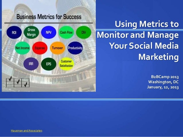 Using Metrics to                         Monitor and Manage                           Your Social Media                   ...