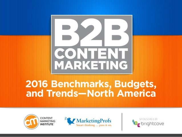 SPONSORED BY 2016 Benchmarks, Budgets, and Trends—North America
